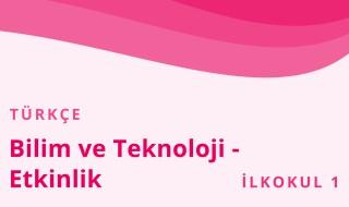 1. Sınıf Türkçe 47.Bölüm