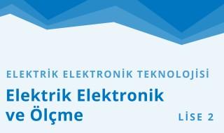 10. Sınıf Elektrik - Elektronik Teknolojisi 2.Bölüm