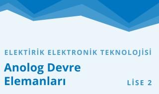 10. Sınıf Elektrik - Elektronik Teknolojisi 3.Bölüm