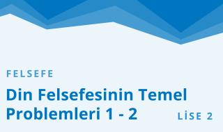 10. Sınıf Felsefe 2.Bölüm
