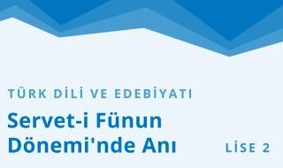 10. Sınıf Türk Dili ve Edebiyatı 13.Bölüm
