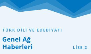 10. Sınıf Türk Dili ve Edebiyatı 19.Bölüm