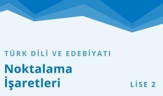 10. Sınıf Türk Dili ve Edebiyatı 20.Bölüm
