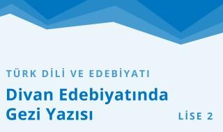 10. Sınıf Türk Dili ve Edebiyatı 21.Bölüm