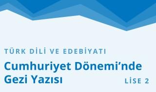 10. Sınıf Türk Dili ve Edebiyatı 22.Bölüm