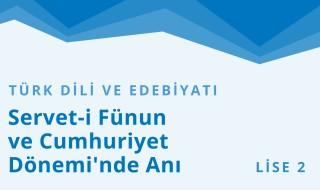 10. Sınıf Türk Dili ve Edebiyatı 32.Bölüm