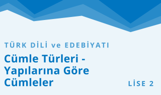 10. Sınıf Türk Dili ve Edebiyatı 6.Bölüm