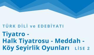 10. Sınıf Türk Dili ve Edebiyatı 9.Bölüm