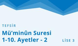 11. Sınıf Anadolu İmam Hatip 36.Bölüm