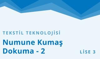 11. Sınıf Tekstil Teknolojisi 2.Bölüm
