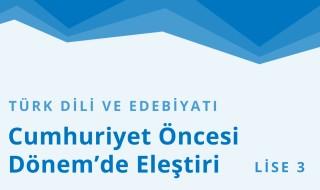 11. Sınıf Türk Dili ve Edebiyatı 17.Bölüm