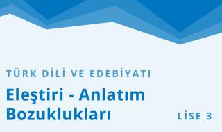 11. Sınıf Türk Dili ve Edebiyatı 19.Bölüm