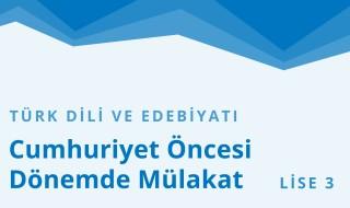 11. Sınıf Türk Dili ve Edebiyatı 20.Bölüm