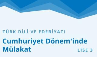 11. Sınıf Türk Dili ve Edebiyatı 21.Bölüm