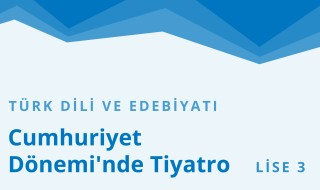 11. Sınıf Türk Dili ve Edebiyatı 31.Bölüm