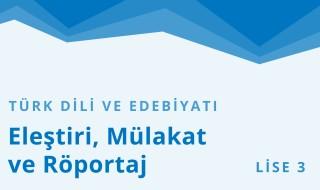 11. Sınıf Türk Dili ve Edebiyatı 32.Bölüm