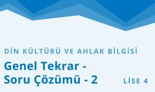 12. Sınıf Din Kültürü ve Ahlak Bilgisi 9.Bölüm