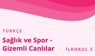 2. Sınıf Türkçe 21.Bölüm