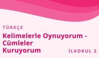 2. Sınıf Türkçe 45.Bölüm