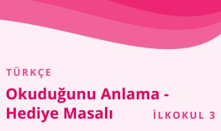 3. Sınıf Türkçe 10.Bölüm