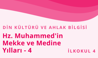 4. Sınıf Din Kültürü ve Ahlak Bilgisi 6.Bölüm