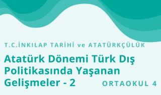 8. Sınıf T.C. İnkılap Tarihi ve Atatürkçülük 13.Bölüm