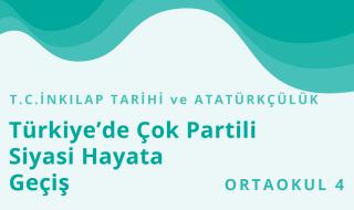 8. Sınıf T.C. İnkılap Tarihi ve Atatürkçülük 16.Bölüm