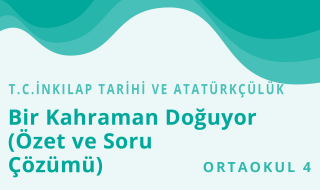 8. Sınıf T.C. İnkılap Tarihi ve Atatürkçülük 2.Bölüm