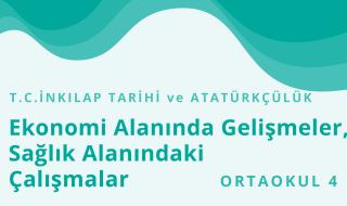 8. Sınıf T.C. İnkılap Tarihi ve Atatürkçülük 4.Bölüm