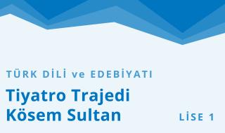 9. Sınıf Türk Dili ve Edebiyatı 3.Bölüm