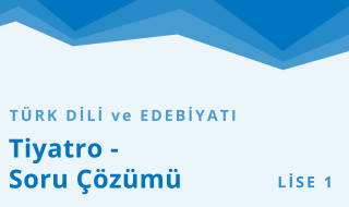 9. Sınıf Türk Dili ve Edebiyatı 5.Bölüm